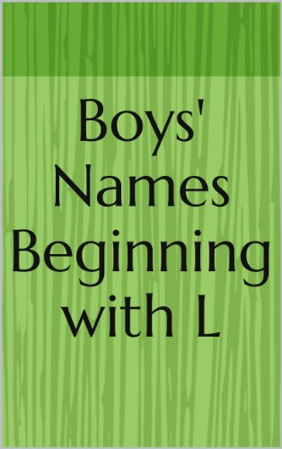 Boys' Names Beginning with L (Letter Series Book 24)   Kindle