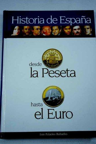 Historia de España desde la peseta hasta el euro: Amazon.es: Libros