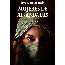 MUJERES DE AL-ANDALUS: La historia de una búsqueda increíble (Spanish Edition)