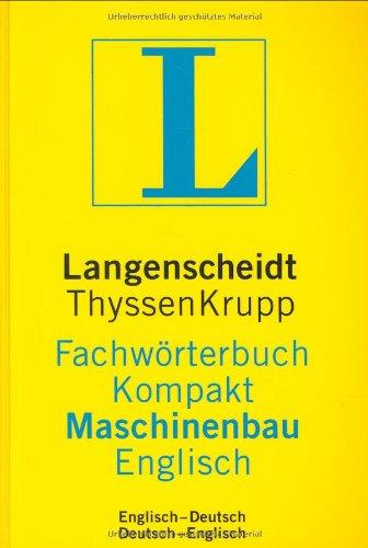 Langenscheidt Fachwörterbuch Kompakt Maschinenbau, Englisch