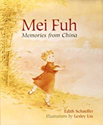 Mei Fuh: Memories from China