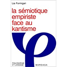 LA SEMIOTIQUE EMPIRISTE FACE AU KANTISME
