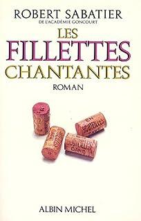 [Le roman d'Olivier] : [5] : Les fillettes chantantes, Sabatier, Robert