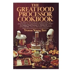 The great food processor cookbook