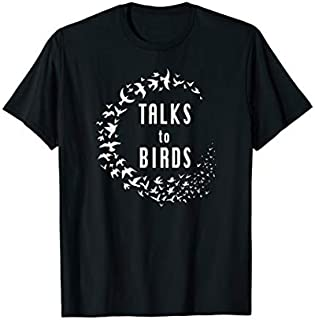 Talks to Birds  Gift Bird Watching Pet Bird Lover T-shirt | Size S - 5XL