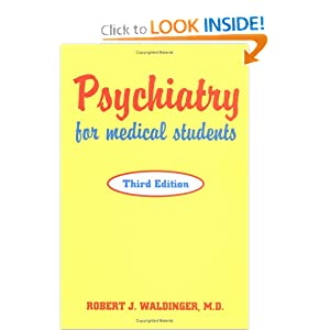 Psychiatry for Medical Students, Third Edition Robert J. Waldinger