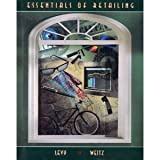 Essentials of Retailing, Levy, Michael and Weitz, Barton A., 0256163480