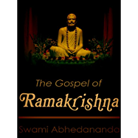 The Gospel Of Ramakrishna (English Edition)