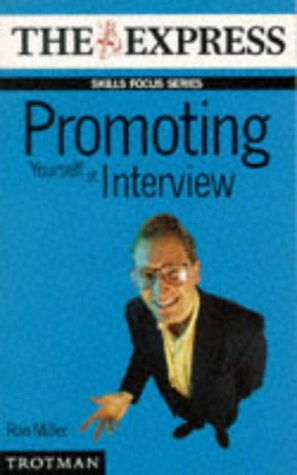 Promoting Yourself at Interview (Skills Focus Series): Amazon ...