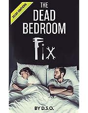 The Dead Bedroom Fix