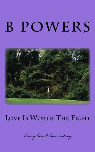Read Online Love Is Worth The Fight: Poem's that create your story ePub fb2 ebook