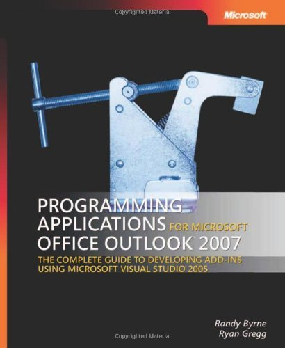 Programming Applications for Microsoft? Office Outlook? 2007 (Developer Reference) 3rd edition by Randy Byrne, Ryan Gregg (2007) Taschenbuch