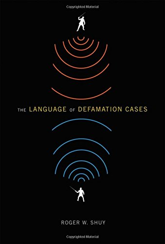 The Language of Defamation Cases by Oxford University Press