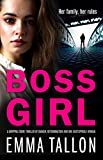 Boss Girl: A gripping crime thriller of danger, determination and one unstoppable woman