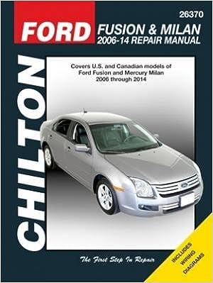 ford fusion & mercury milan chilton automotive repair manual: 06-14  paperback