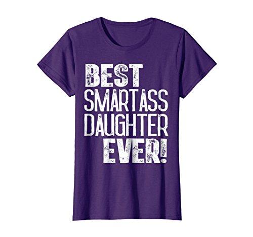 Womens Best Smartass Daughter Ever Shirt Funny Halloween Gift Idea Small Purple -