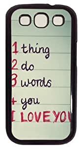 1 thing 2 do 3 words 4 you PC Case Cover For Samsung Galaxy S3 SIII I9300 Black