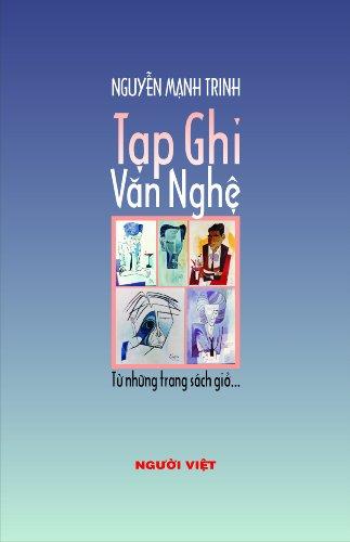 Tạp Ghi Văn Nghệ- Từ Những Trang Sách Giở Nguyễn Mạnh Trinh