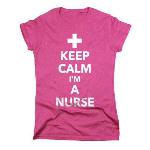 A Funny Keep Womens Shirt T Pink Nutees I'm Calm Nurse Pink Cool TXdtxq0