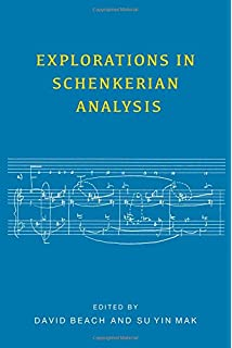 Tonal analysis a schenkerian perspective david damschroder explorations in schenkerian analysis eastman studies in music fandeluxe Images