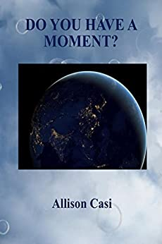 DO YOU HAVE A MOMENT? by [World Domain]