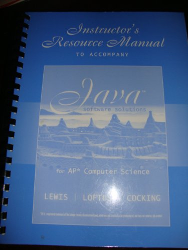 Instructor's Resource Manual to Accompany Java Software Solutions for AP* Computer Science
