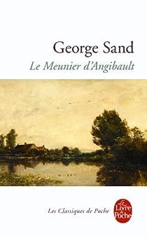 Le meunier d'Angibault par Sand