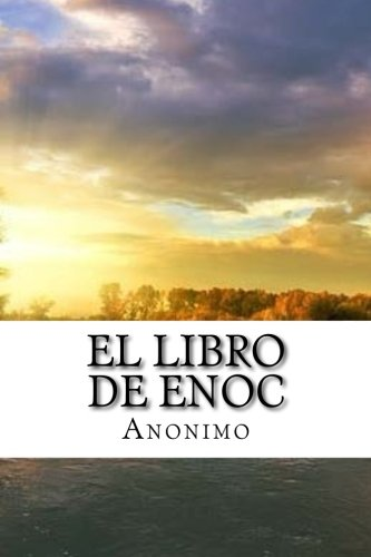 El libro de Enoc (Spanish Edition) [Anonimo - R.H. Charles] (Tapa Blanda)