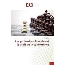 Les professions libérales et le droit de la concurrence (Omn.Univ.Europ.)