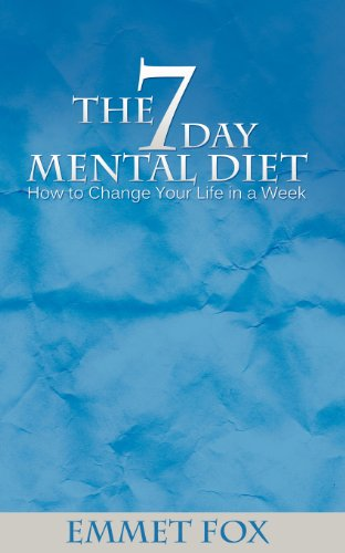 Download The Seven Day Mental Diet How To Change Your Life