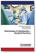 Disinfection & Sterilization - Hospital Practices