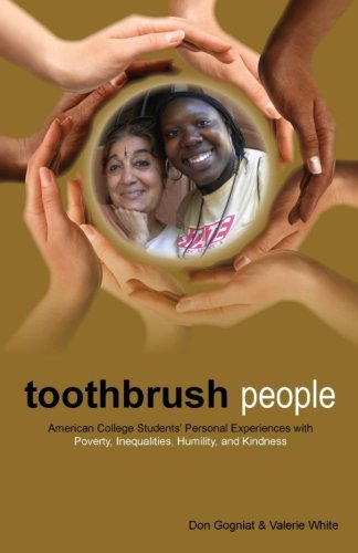 Toothbrush People: American College Students' Personal Experiences with Poverty, Inequalities, Humility, and Kindness