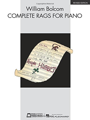 Piano Rag Music (William Bolcom - Complete Rags for Piano: Revised Edition)