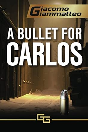 A Bullet For Carlos - A Connie Gianelli Mystery