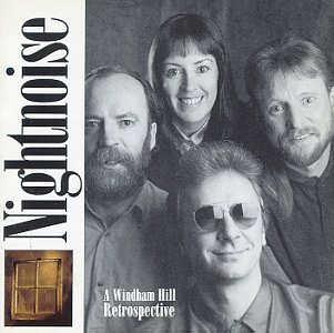 Nightnoise - Nightnoise A Windham Hill Retrospective - Zortam Music
