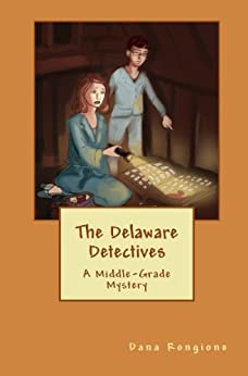 The Delaware Detectives by [Rongione, Dana]