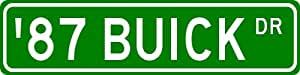 1987 87 BUICK Street Sign - 4 x 18 Inches