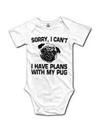 Love Baby SORRY I CAN'T I HAVE PLANS WITH MY PUG Short Sleeve Baby Onesies Outfits