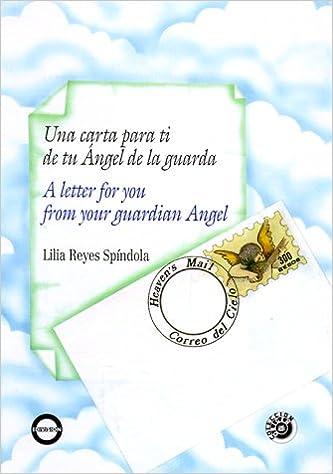 Una Carta Para TI De Angel De LA Guarda/a Date With Your ...