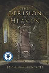 The Derision of Heaven: A Guide to Daniel Paperback