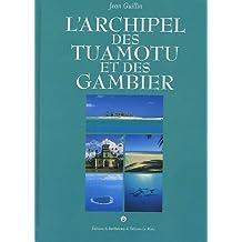 ARCHIPEL DES TUAMOTU ET DES GAMBIER (L')