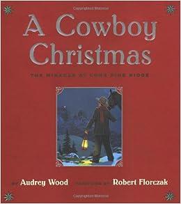 A Cowboy Christmas: The Miracle at Lone Pine Ridge: Audrey
