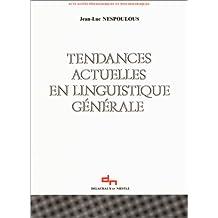 Tendances actuelles en linguistique generale