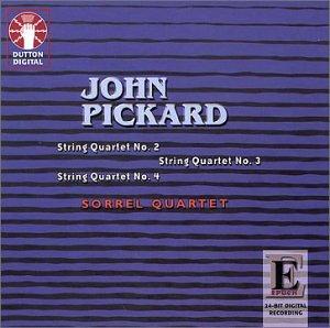 Pickard: String Quartets 2 3 & 4