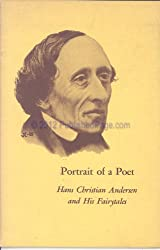 Portrait of a poet: Hans Christian Andersen and his fairytales