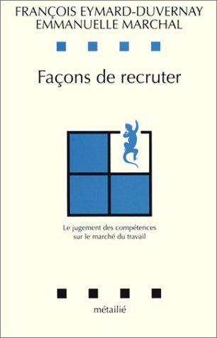 BEST! Façons de recruter: Le jugement des compétences sur le marché du travail (Collection Leçons P.D.F