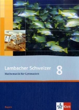 lambacher-schweizer-ausgabe-fr-bayern-schlerbuch-8-schuljahr