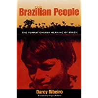 The Brazilian People: The Formation and Meaning of Brazil