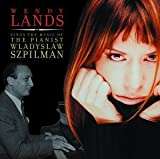 Wendy Lands Sings the Music of the Pianist Wladyslaw Szpilman