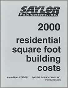 Residential square foot building costs 2000 stanley j for Residential building costs